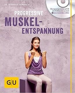Progressive Muskelentspannung mit Audio CD